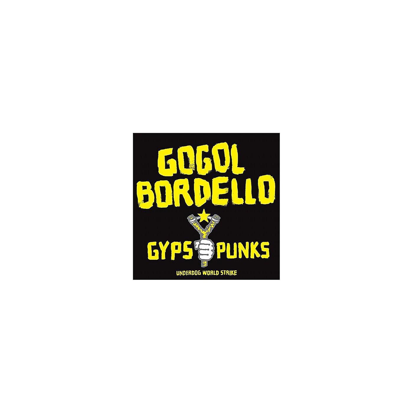 Alliance Gogol Bordello - Gypsy Punks Underdog World Strike thumbnail