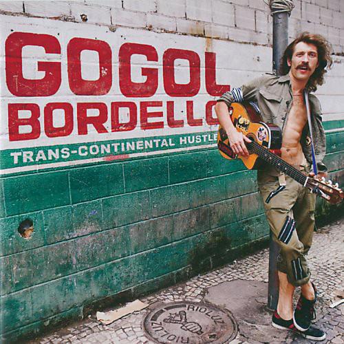 Alliance Gogol Bordello - Trans-Continental Hustle thumbnail