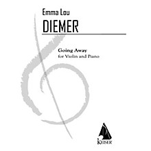 Lauren Keiser Music Publishing Going Away for Violin and Piano LKM Music Series Softcover by Emma Lou Diemer