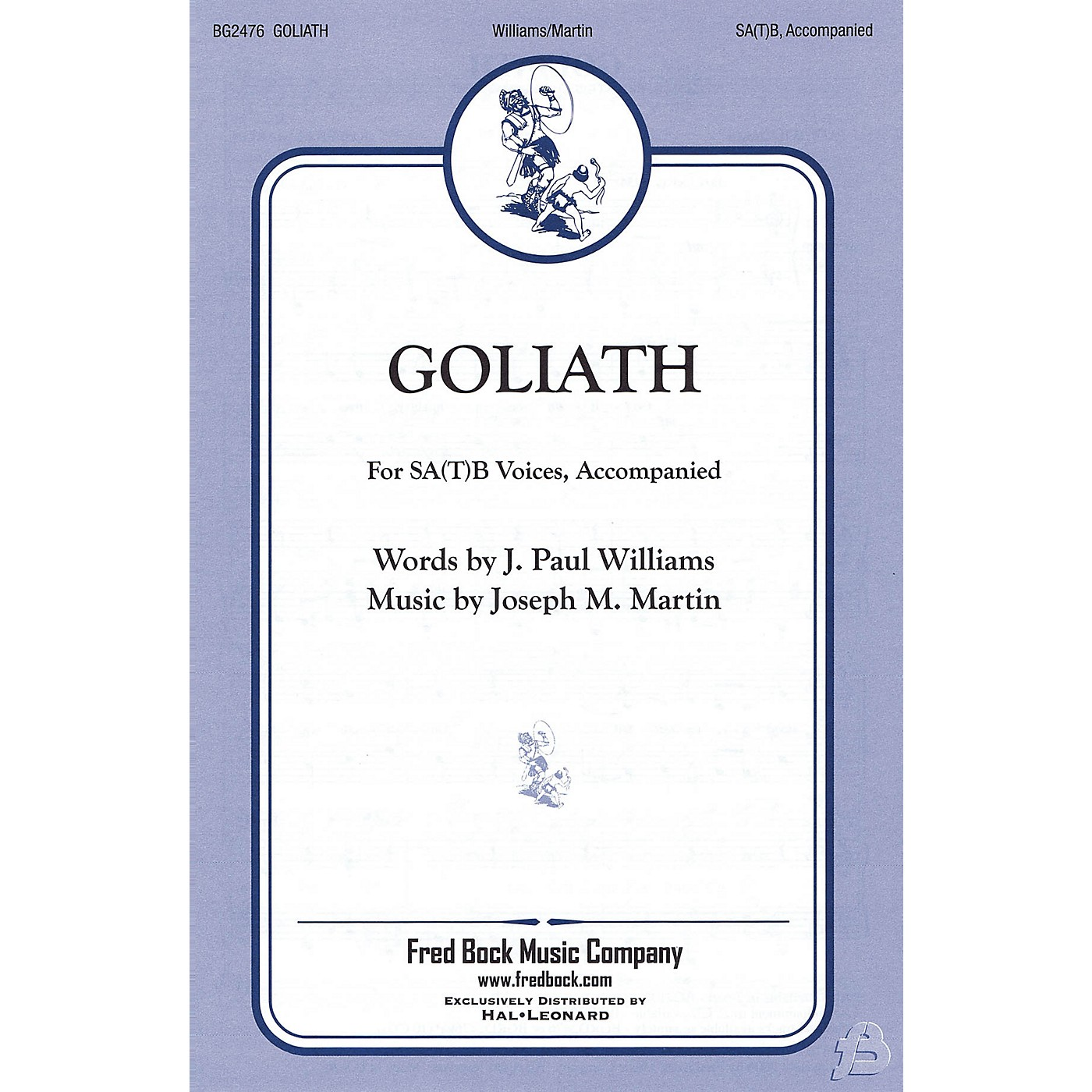 Fred Bock Music Goliath SA(T)B composed by J. Paul Williams/Joe Martin thumbnail