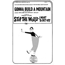 TRO ESSEX Music Group Gonna Build a Mountain SATB Arranged by Norman Leyden