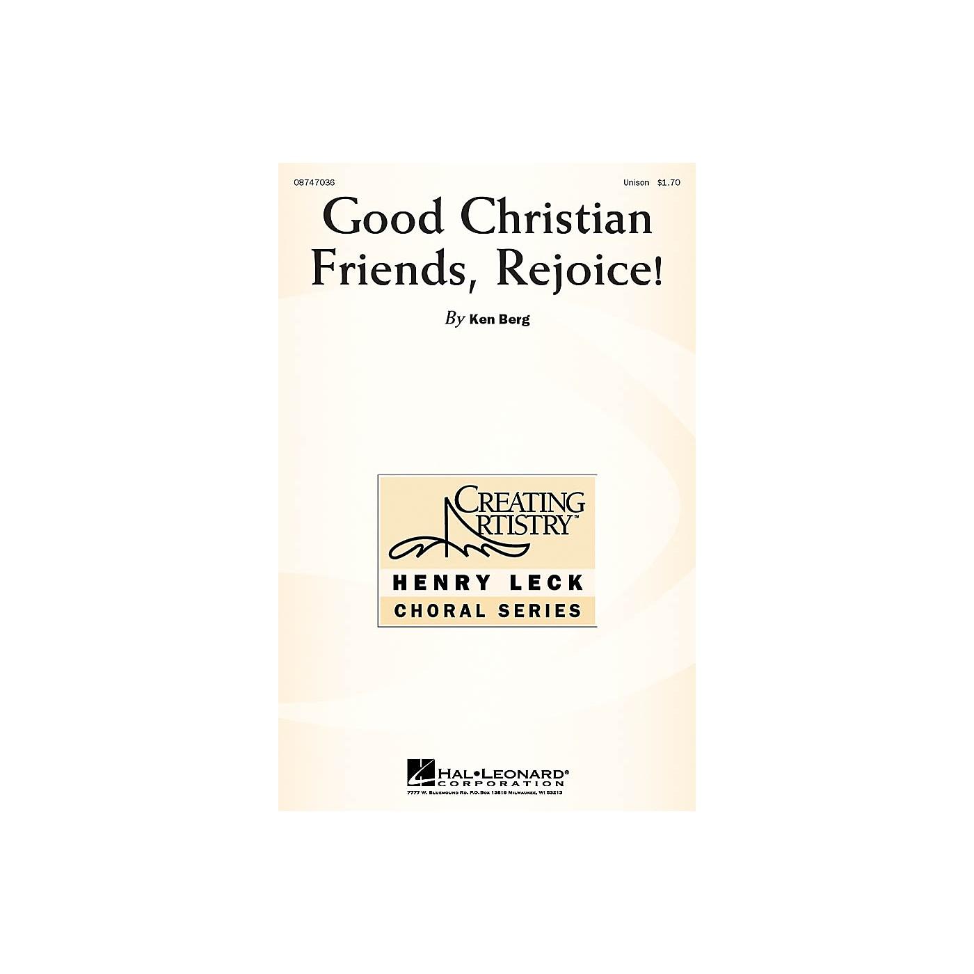 Hal Leonard Good Christian Friends, Rejoice! UNIS composed by Ken Berg thumbnail