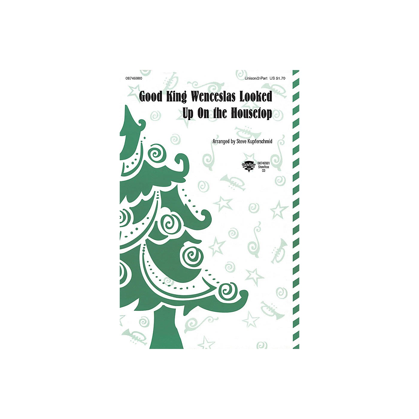Hal Leonard Good King Wenceslas Looked Up on the Housetop ShowTrax CD Arranged by Steve Kupferschmid thumbnail