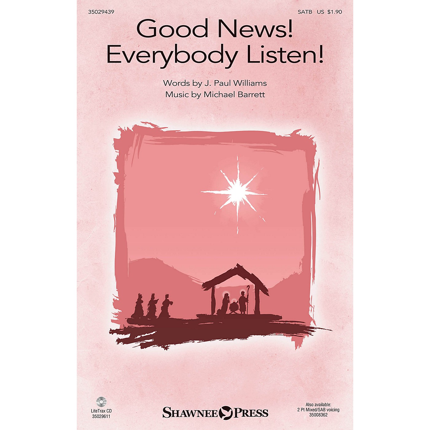 Shawnee Press Good News! Everybody Listen! SATB composed by Michael Barrett thumbnail