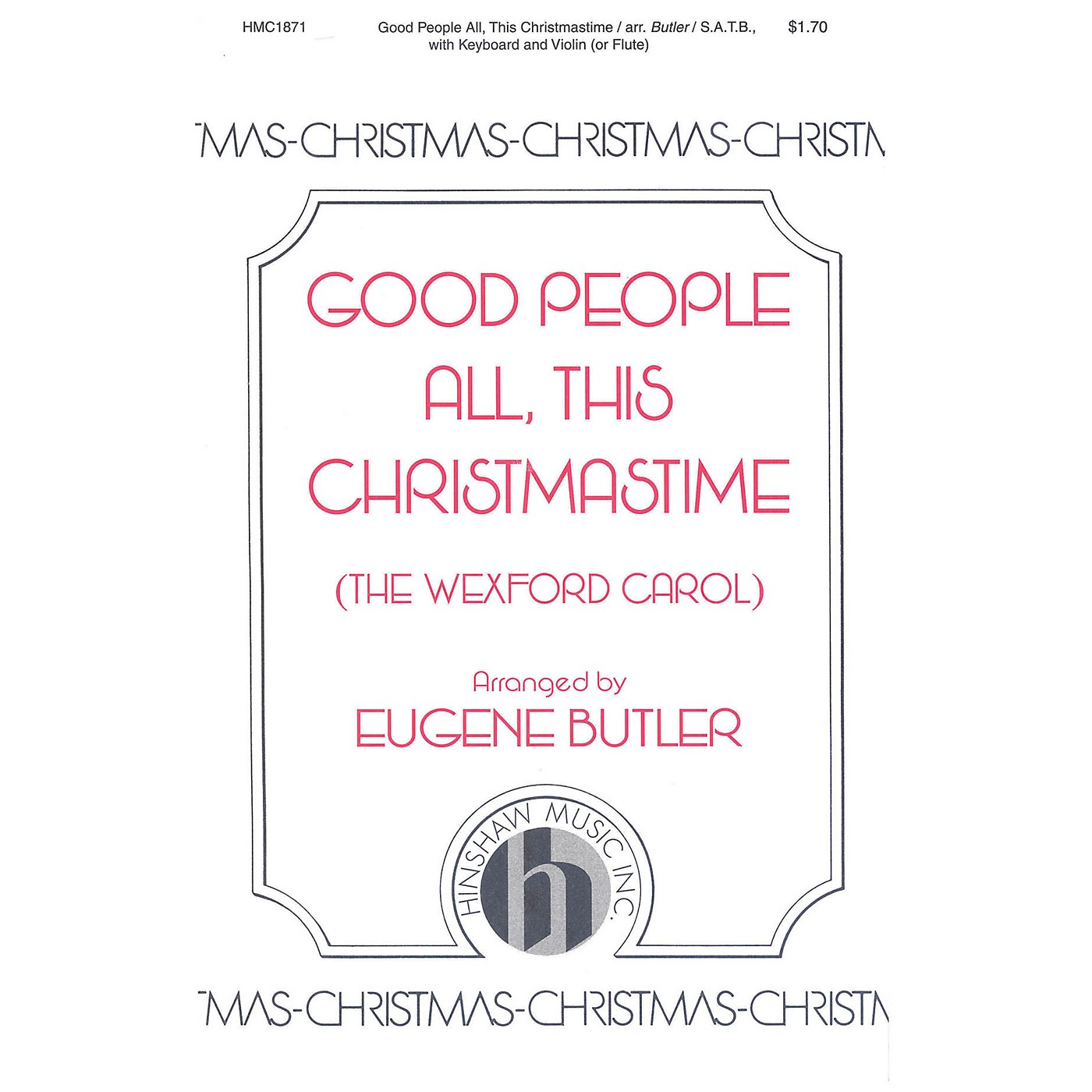 Hinshaw Music Good People All, This Christmastime SATB arranged by Eugene Butler thumbnail
