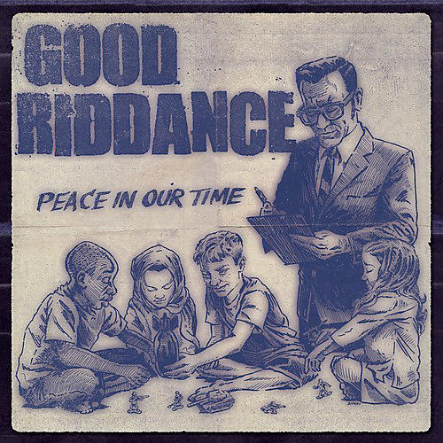 Alliance Good Riddance - Peace in Our Time thumbnail