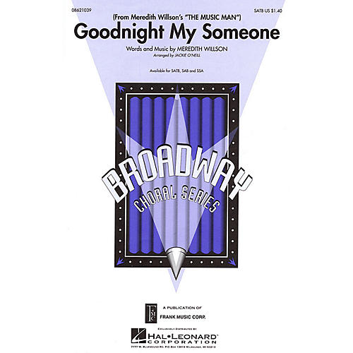 Hal Leonard Goodnight My Someone (from Meredith Willson's The Music Man) SSA Arranged by Jackie O'Neill thumbnail