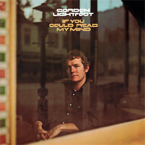 Alliance Gordon Lightfoot - If You Could Read My Mind thumbnail
