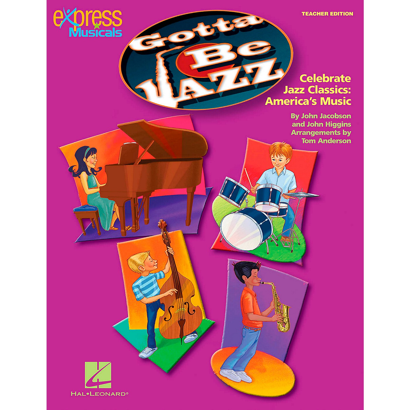 Hal Leonard Gotta Be Jazz - Celebrate Jazz Classics America's Music Teacher's Edition thumbnail