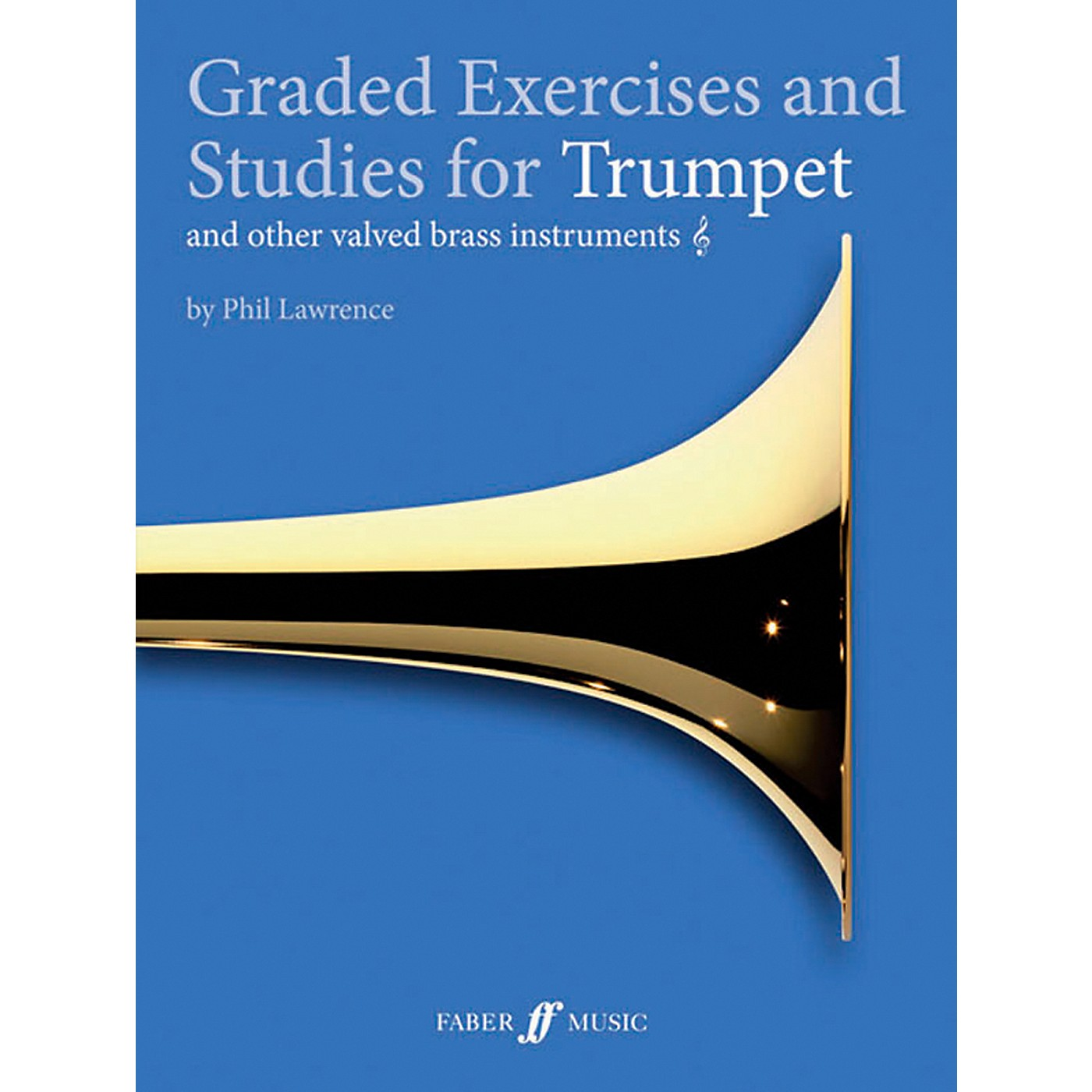 Faber Music LTD Graded Exercises for Trumpet and Other Valved Brass Instruments Book thumbnail