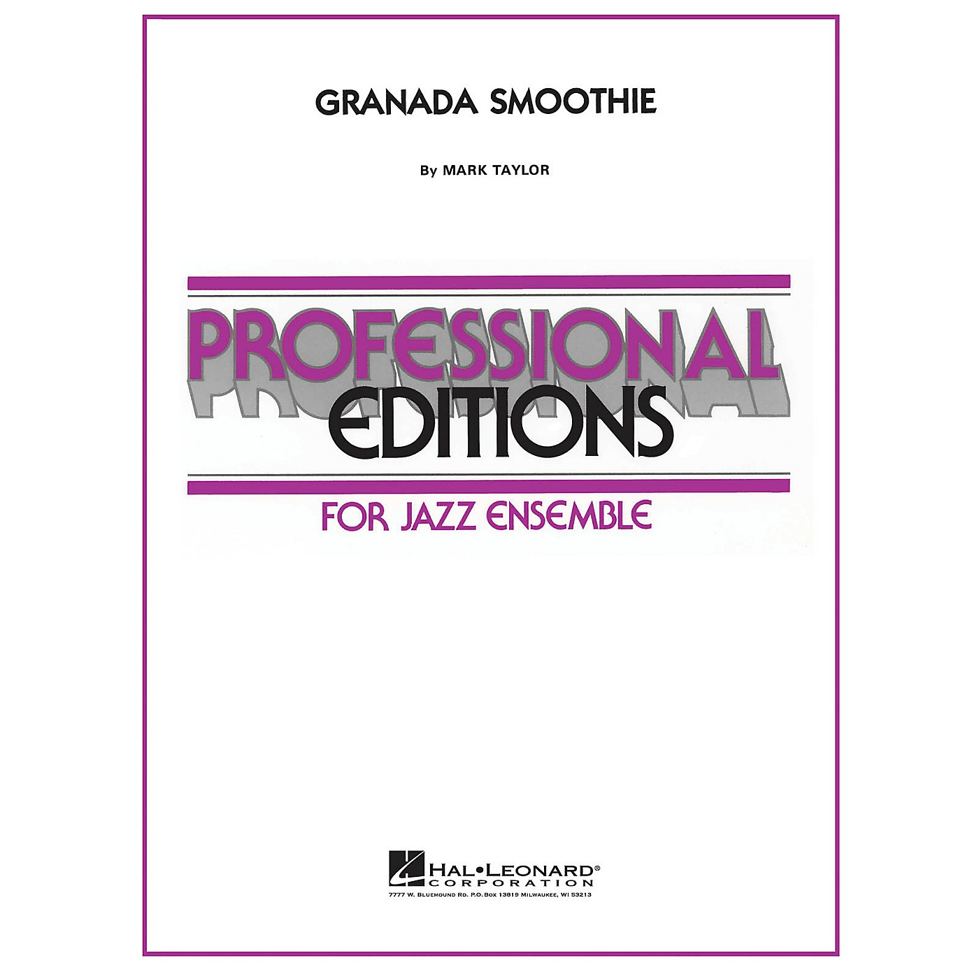 Hal Leonard Granada Smoothie Jazz Band Level 5 by Stan Kenton Composed by Mark Taylor thumbnail