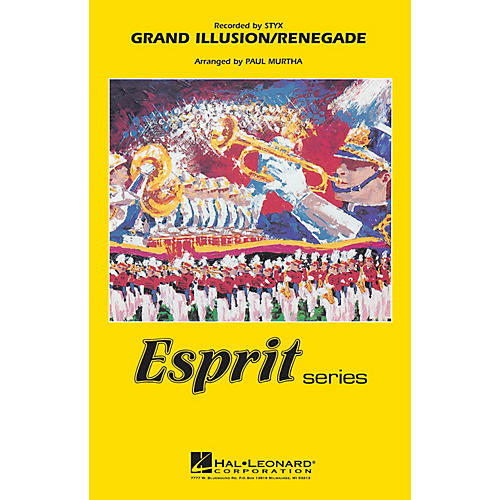 Hal Leonard Grand Illusion/Renegade (Recorded by Styx) Marching Band Level 3 Arranged by Paul Murtha thumbnail