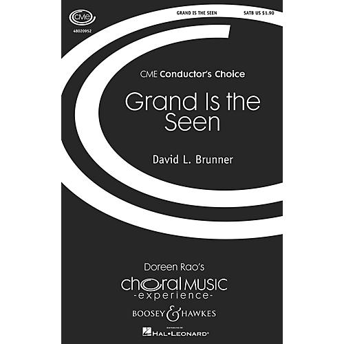 Boosey and Hawkes Grand Is the Seen (CME Conductor's Choice) SATB composed by David Brunner thumbnail