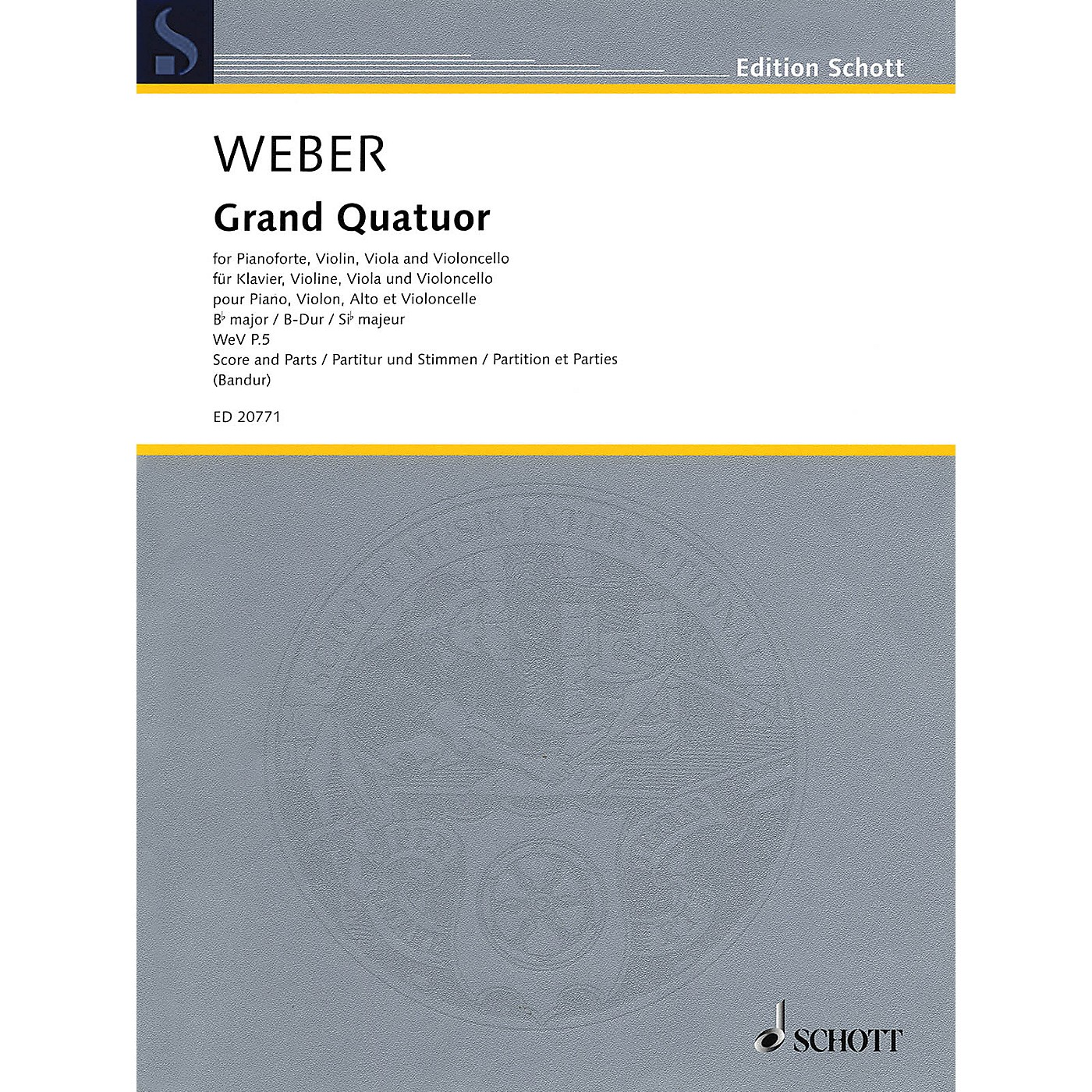 Schott Grand Quatour in B-flat Major, WeV P.5 Ensemble Composed by Carl Maria von Weber Edited by Markus Bandur thumbnail