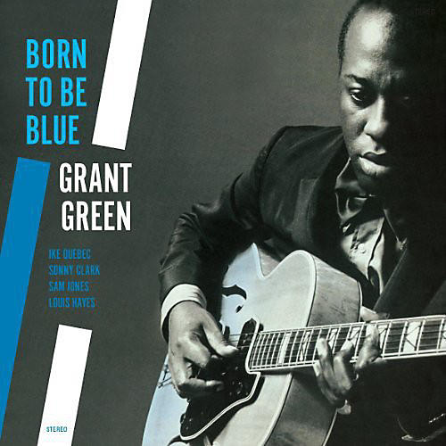 Alliance Grant Green - Born to Be Blue thumbnail