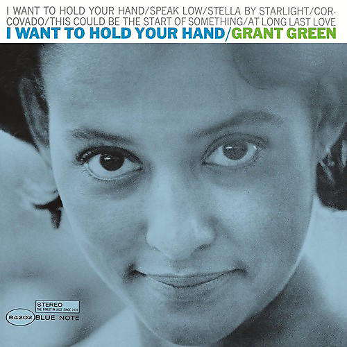 Alliance Grant Green - I Want to Hold Your Hand thumbnail