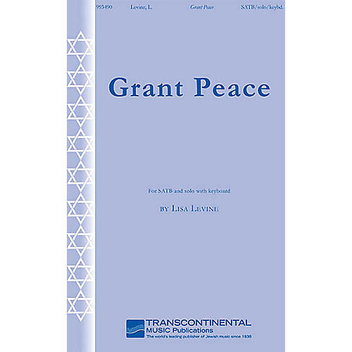 Transcontinental Music Grant Peace SATB composed by Lisa Levine thumbnail