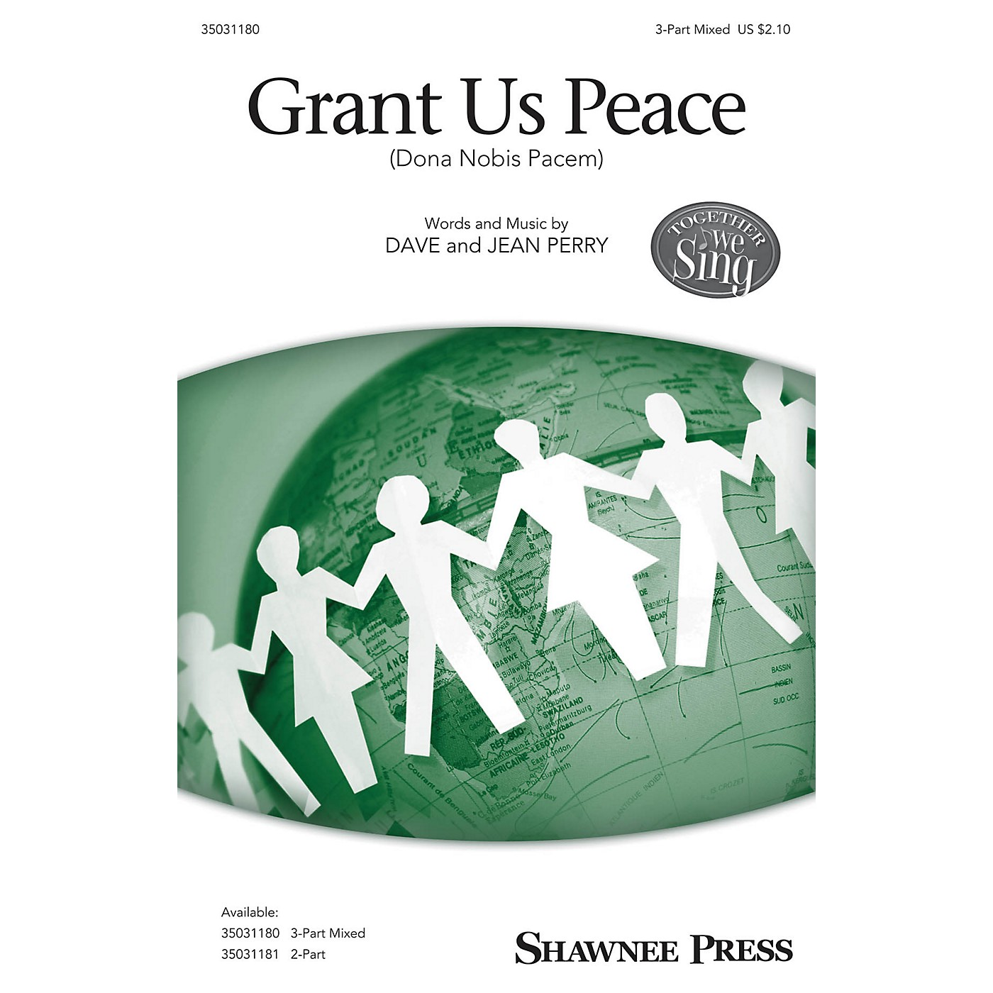 Shawnee Press Grant Us Peace (Dona Nobis Pacem) 3-Part Mixed composed by Dave and Jean Perry thumbnail