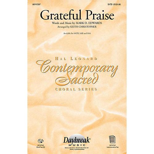 Daybreak Music Grateful Praise SAB Arranged by Keith Christopher thumbnail