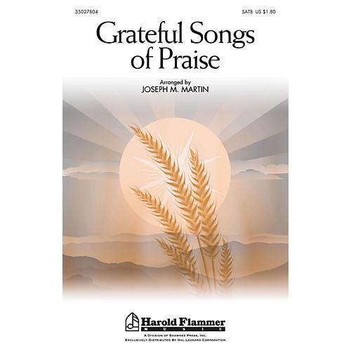 Shawnee Press Grateful Songs of Praise SATB arranged by Joseph M. Martin thumbnail
