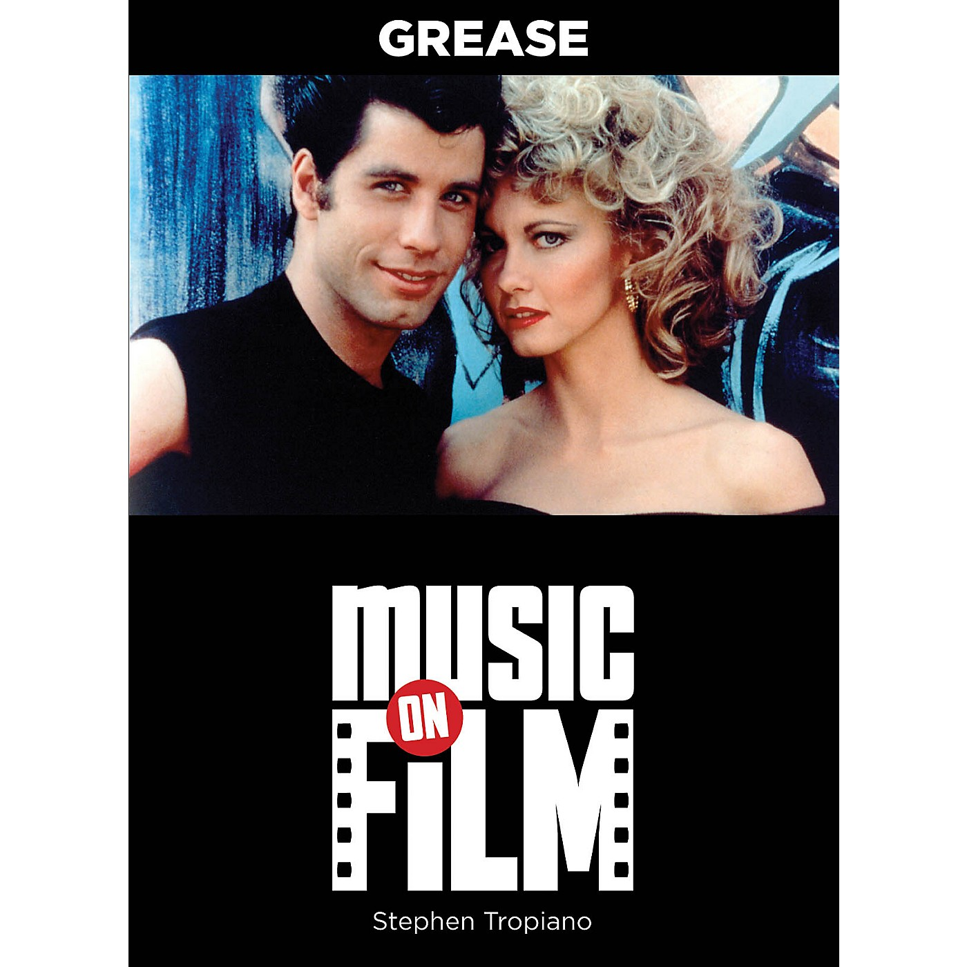 Limelight Editions Grease (Music on Film Series) Music On Filments Series Softcover Written by Stephen Tropiano thumbnail