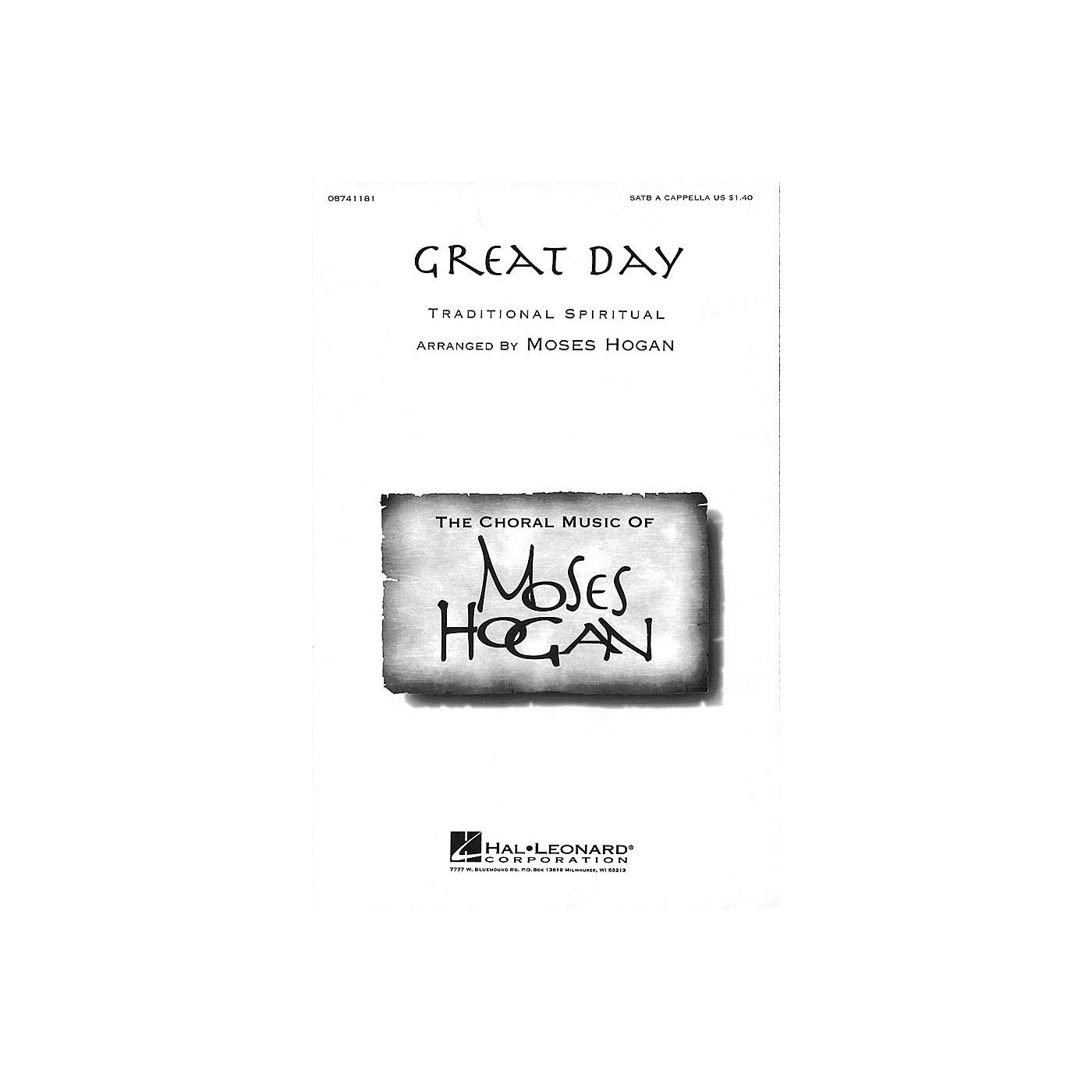 Hal Leonard Great Day SATB a cappella arranged by Moses Hogan thumbnail