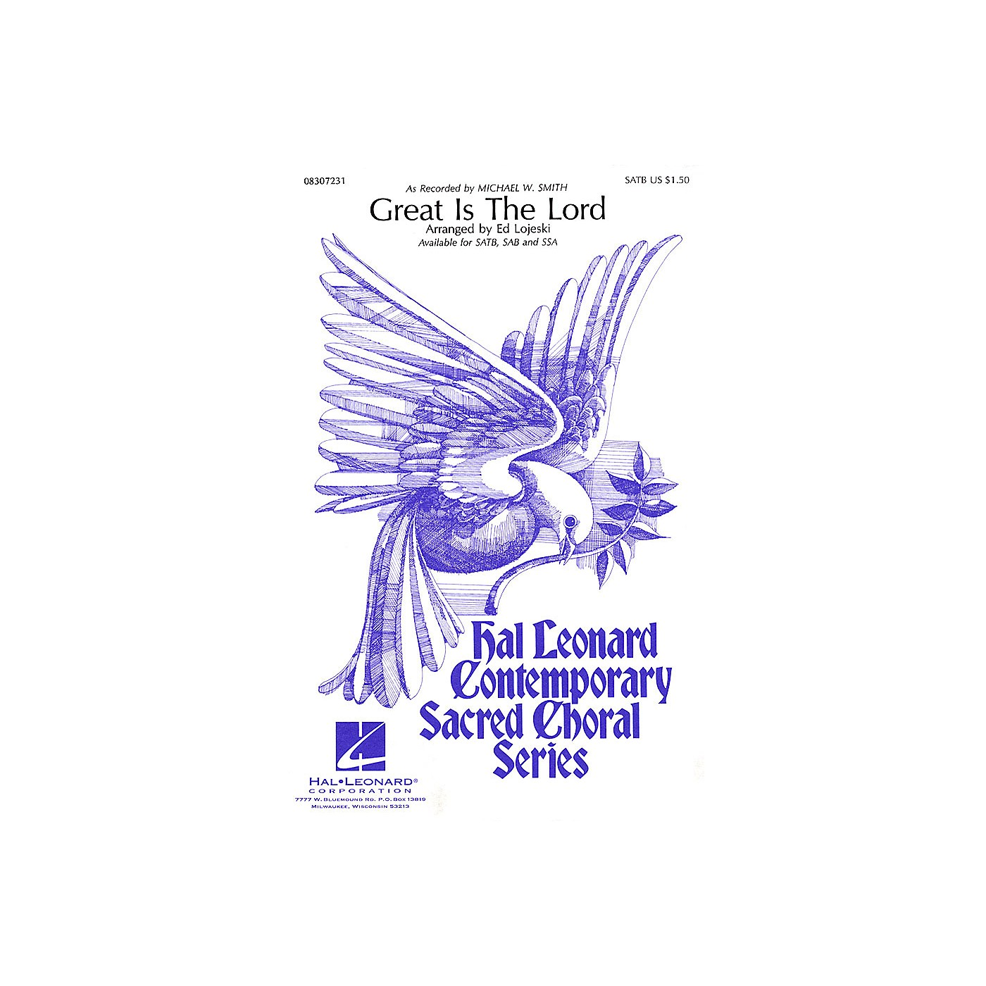 Hal Leonard Great Is the Lord SAB by Michael W. Smith Arranged by Ed Lojeski thumbnail
