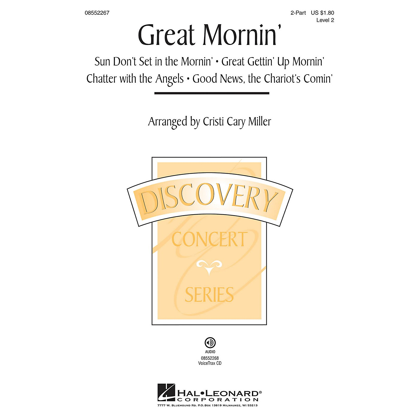 Hal Leonard Great Mornin' (Discovery Level 2) VoiceTrax CD Arranged by Cristi Cary Miller thumbnail