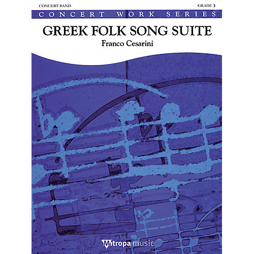De Haske Music Greek Folk Song Suite (Score Only) Concert Band Composed by Franco Cesarini thumbnail