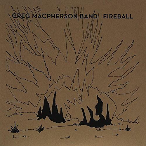 Alliance Greg MacPherson - Fireball thumbnail