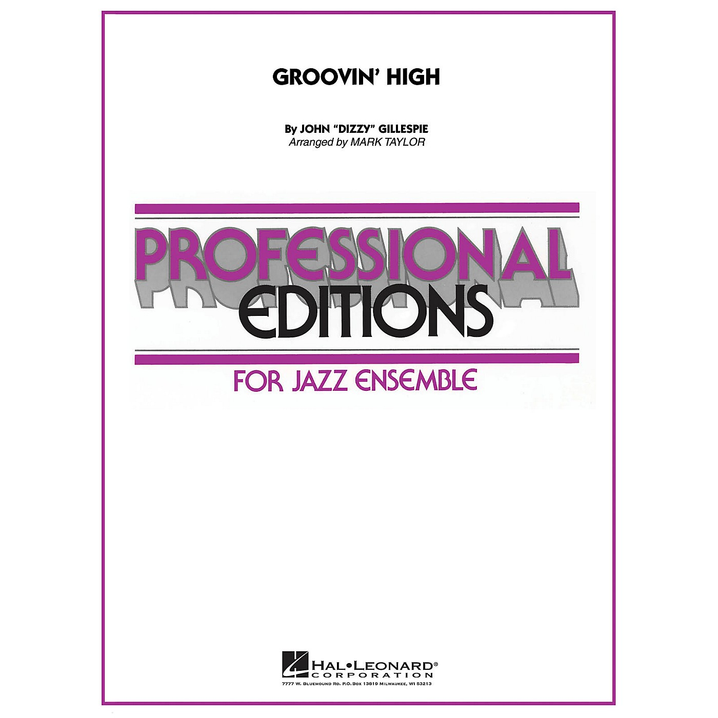 Hal Leonard Groovin' High Jazz Band Level 5 Arranged by Mark Taylor thumbnail