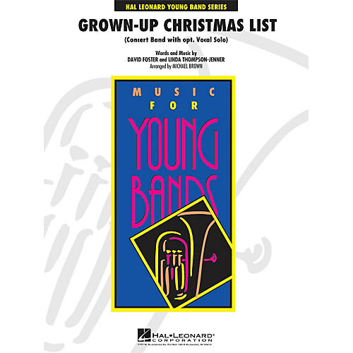 Hal Leonard Grown-Up Christmas List (With Optional Vocal Solo) - Young Concert Band Series Level 3 thumbnail