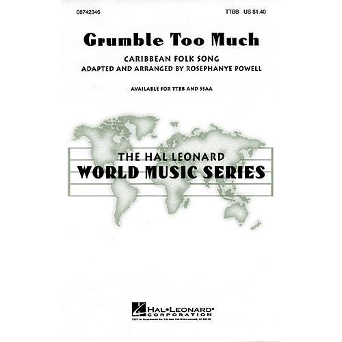 Hal Leonard Grumble Too Much TTBB arranged by Rosephanye Powell thumbnail