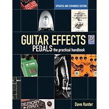 Hal Leonard Guitar Effects Pedals: The Practical Handbook Book/CD