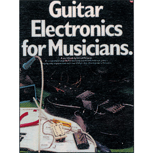 Music Sales Guitar Electronics for Musicians Book thumbnail