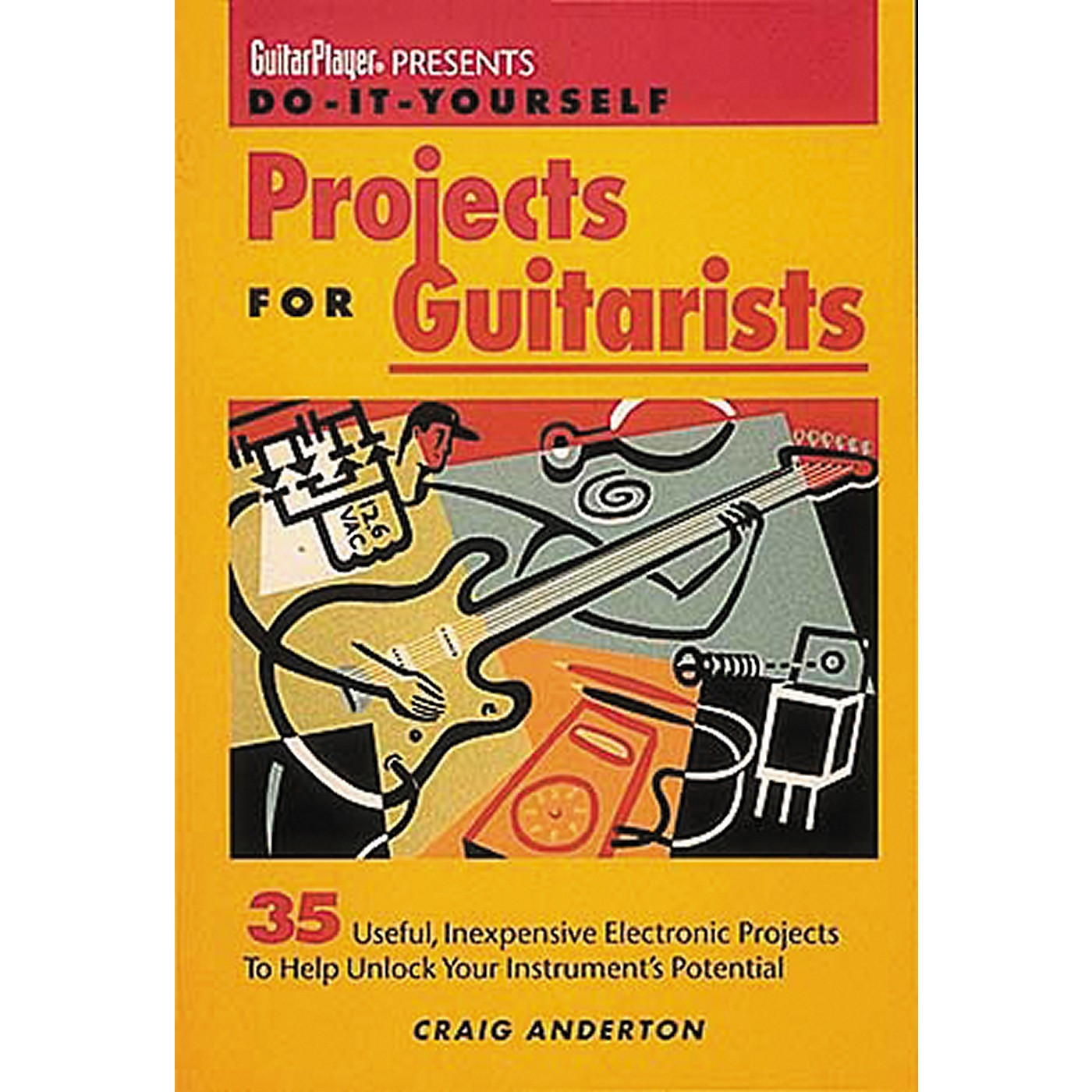 Hal Leonard Guitar Player Presents Do-It-Yourself Projects for Guitarists thumbnail
