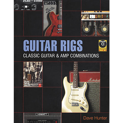 Backbeat Books Guitar Rigs - Classic Guitar and Amp Combinations (Book/CD) thumbnail