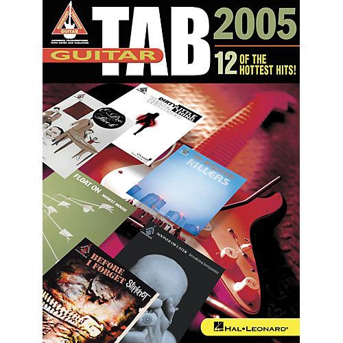 Hal Leonard Guitar Tab 2005 12 Hottest Hits Songbook thumbnail