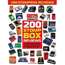 Hal Leonard Guitar World Presents 200 Stompbox Reviews