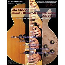 MJS Music Publications Guitarra: Escalas, Tecnicas y Aplicaciones Totales (Spanish Book)