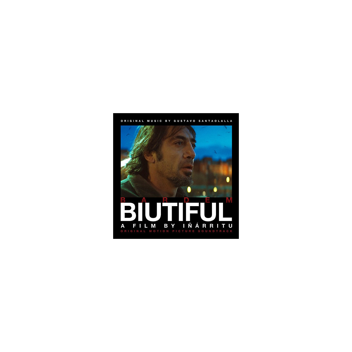 Alliance Gustavo Santaolalla - Biutiful (original Soundtrack) thumbnail