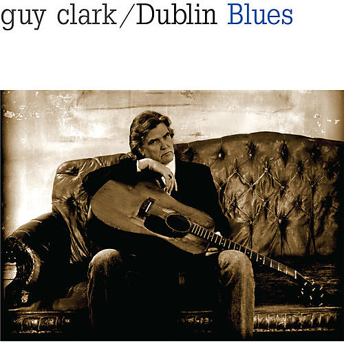 Alliance Guy Clark - Dublin Blues thumbnail