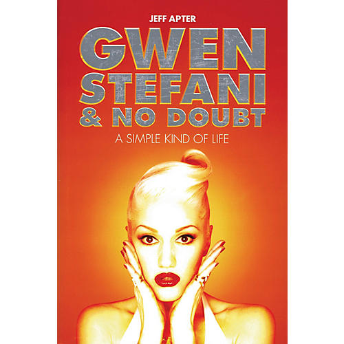 Omnibus Gwen Stefani & No Doubt (A Simple Kind of Life) Omnibus Press Series Softcover thumbnail