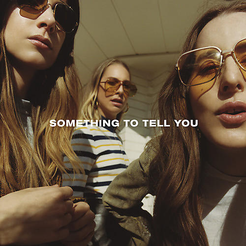 Alliance HAIM - Something To Tell You thumbnail