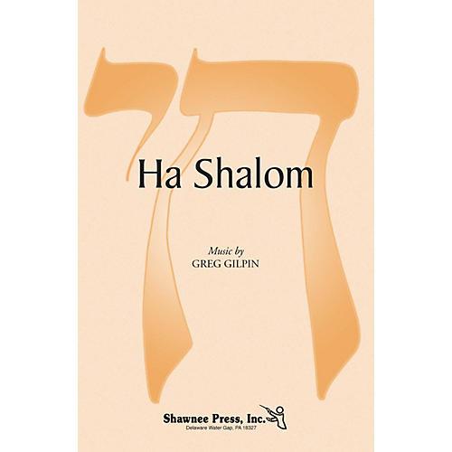 Shawnee Press Ha Shalom SSA composed by Greg Gilpin thumbnail