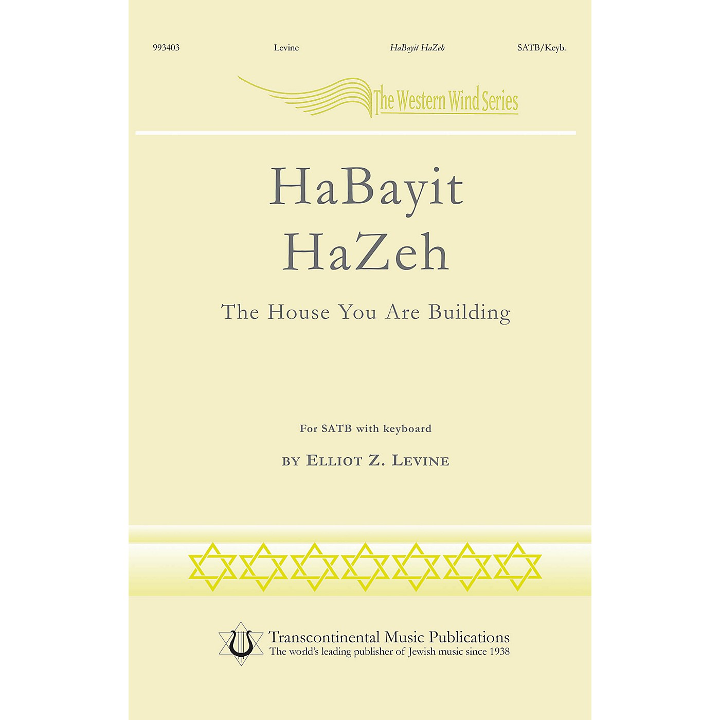 Transcontinental Music HaBayit HaZeh (The House You Are Building) SATB composed by Elliot Levine thumbnail