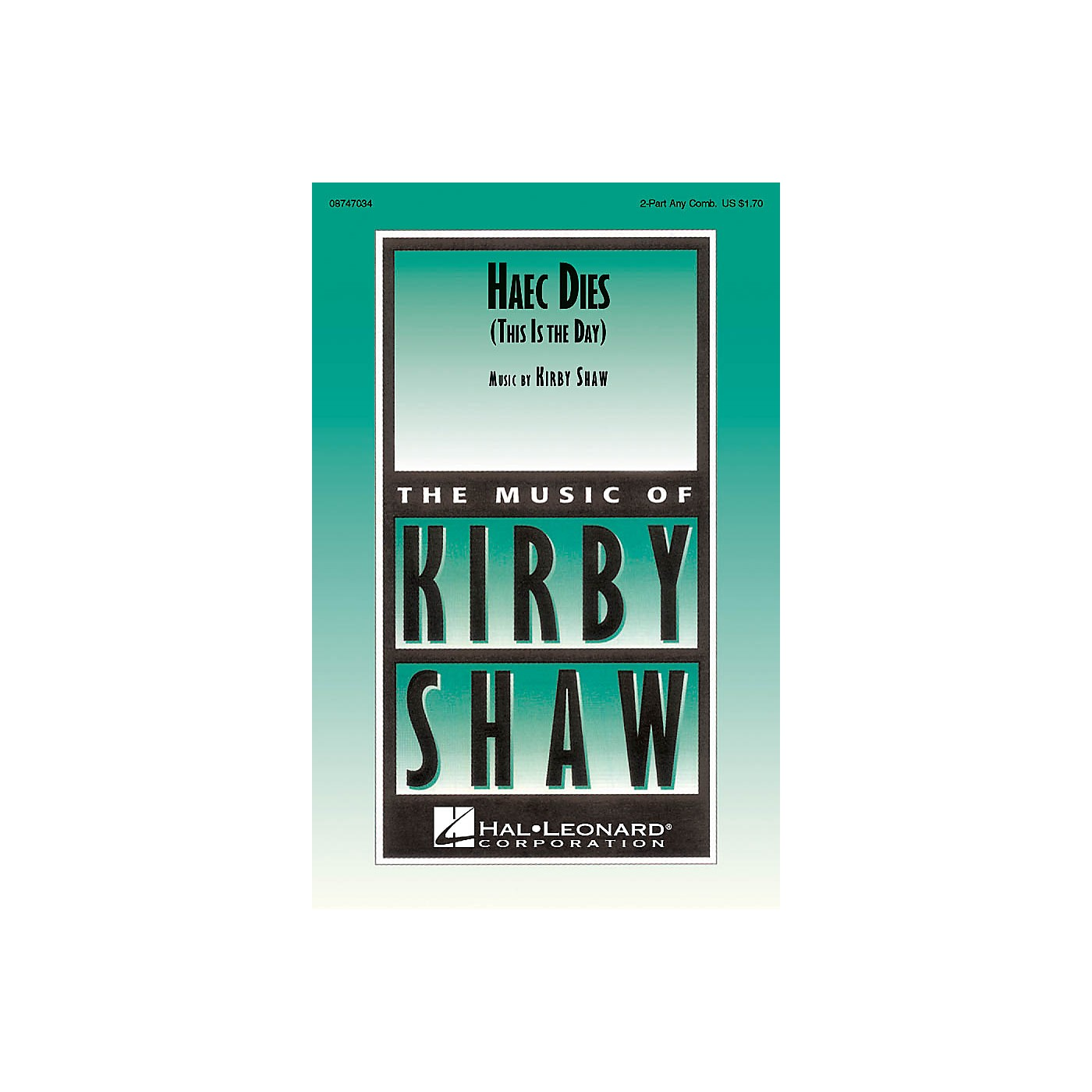 Hal Leonard Haec Dies (This Is the Day) 2-Part any combination composed by Kirby Shaw thumbnail