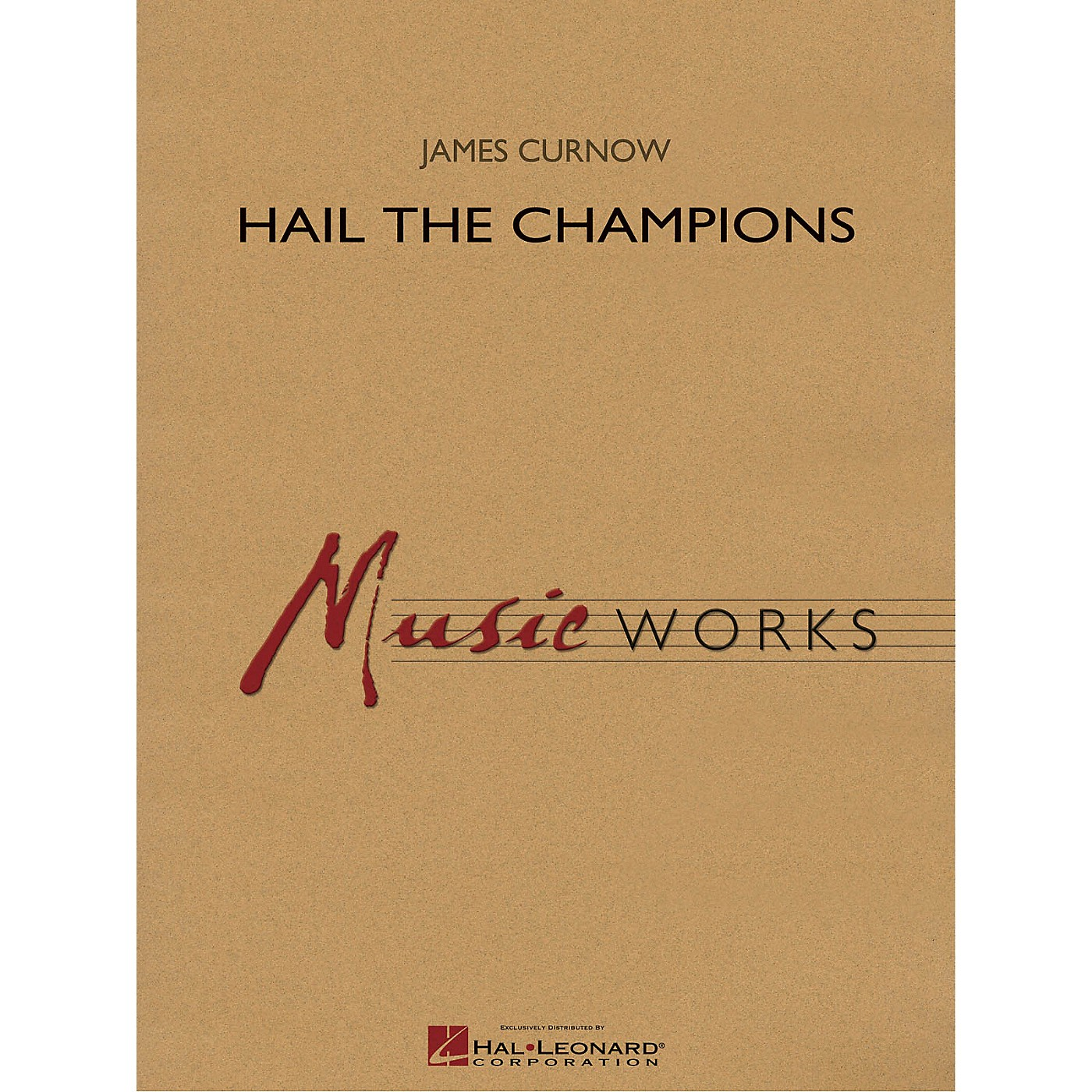 Hal Leonard Hail the Champions Concert Band Level 5 Composed by James Curnow thumbnail
