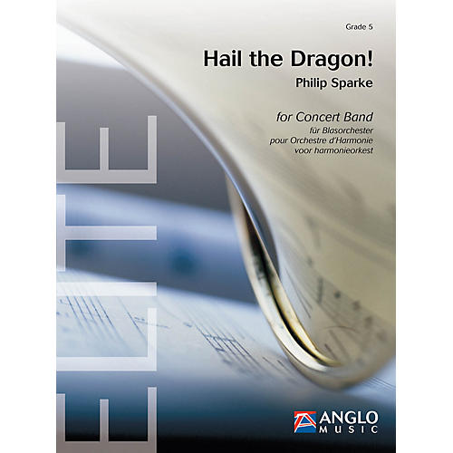 Anglo Music Press Hail the Dragon! (Grade 5 - Score Only) Concert Band Level 5 Composed by Philip Sparke thumbnail