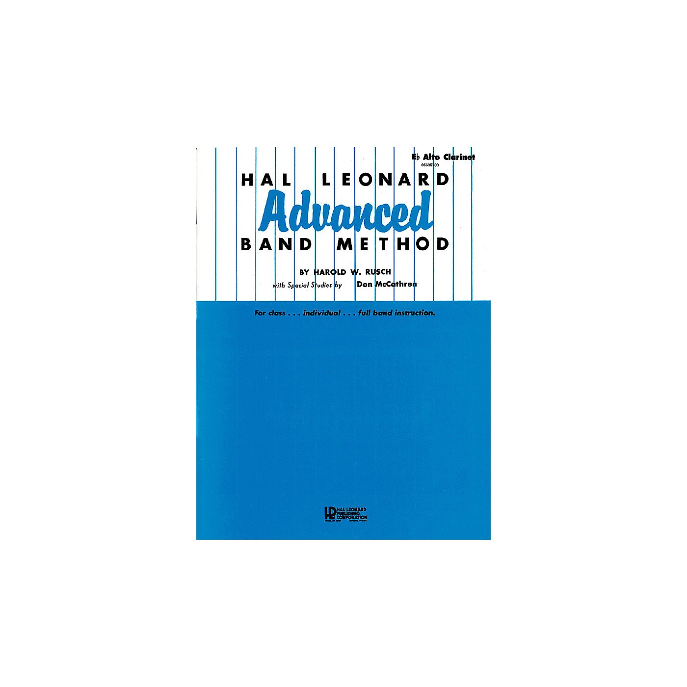 Hal Leonard Hal Leonard Advanced Band Method (E-flat Alto Clarinet) Advanced Band Method Series by Harold W. Rusch thumbnail